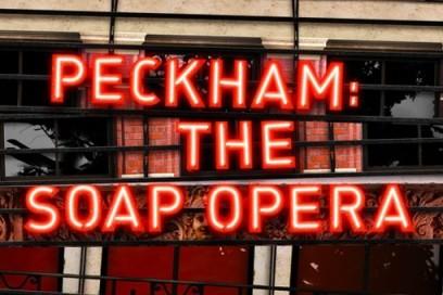 Peckham: The Soap Opera